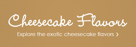 Cheesecake Flavors