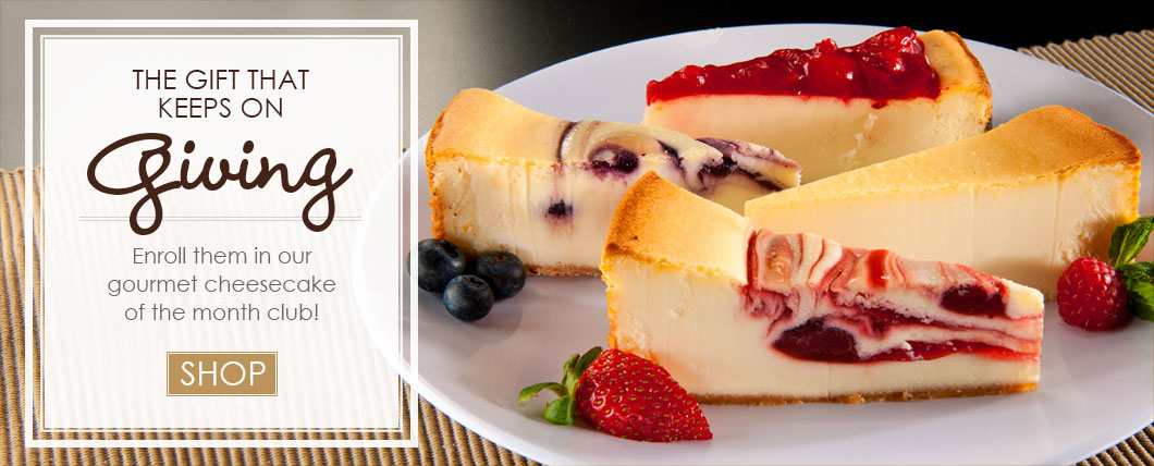 Cheesecake Of The Month Club